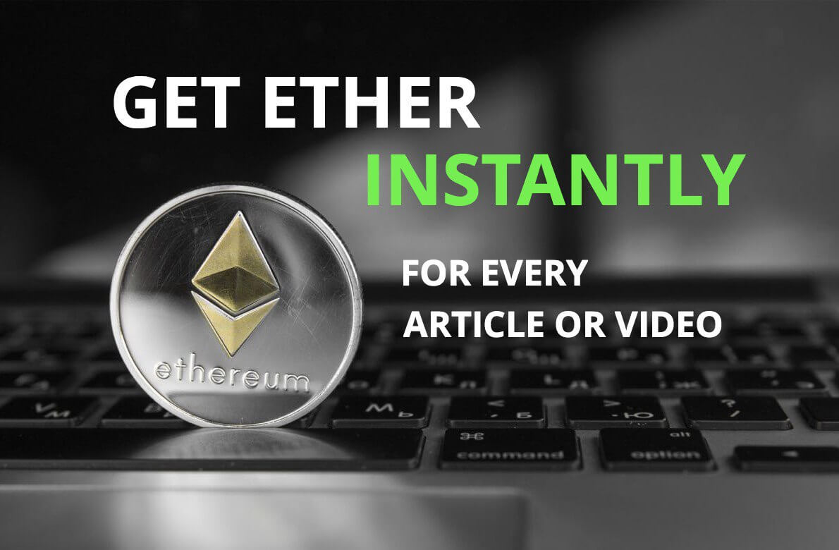 Get Ether (ETH) IMMEDIATELY + Tokens later for Content Creation!
