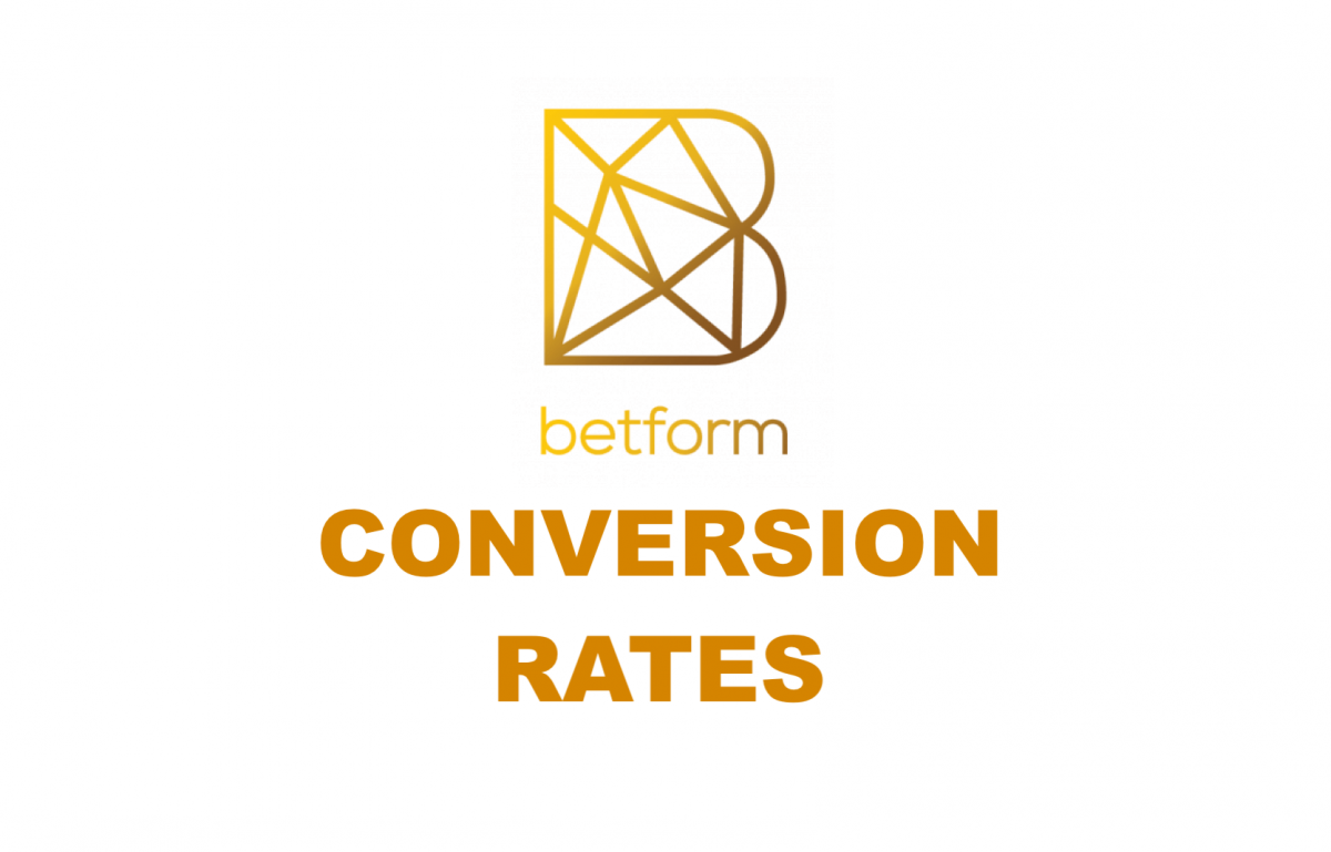 Betform (BFC) Conversion Rates
