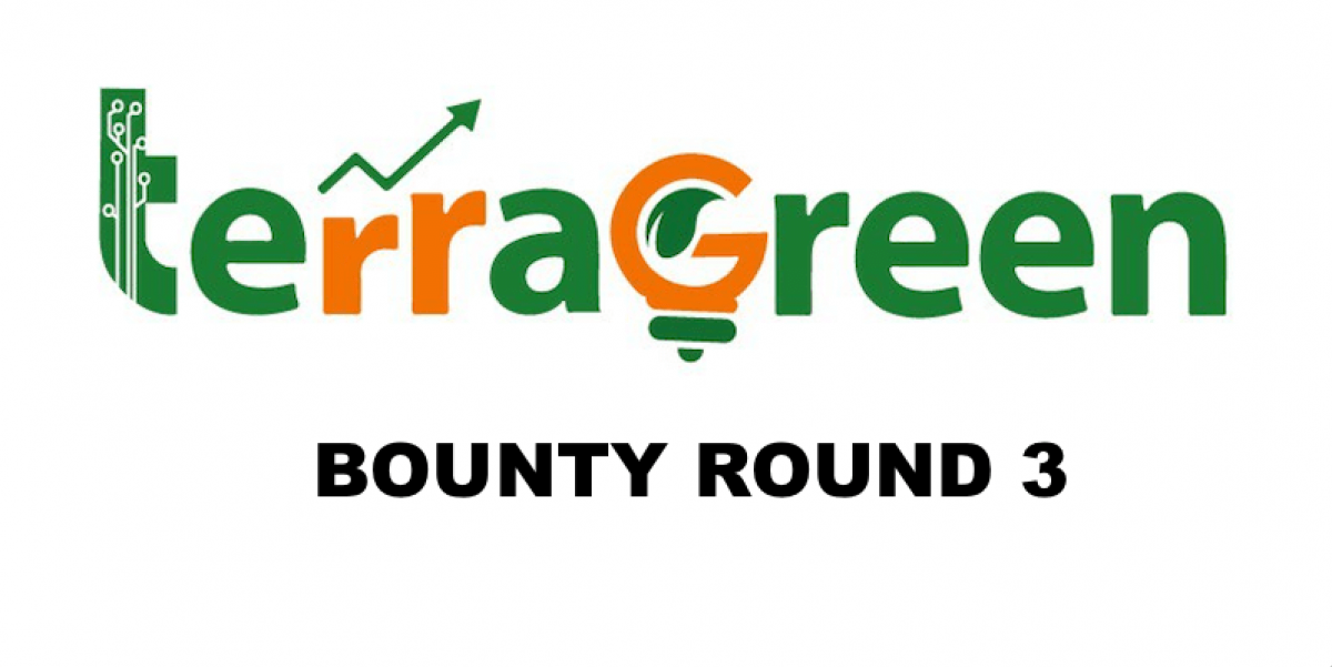 TerraGreen Bounty Round 3 Outline