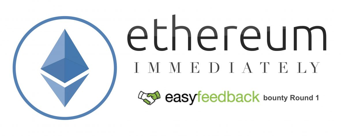 Get Ethereum Immediately: Join Easy Feedback Bounty Round 1