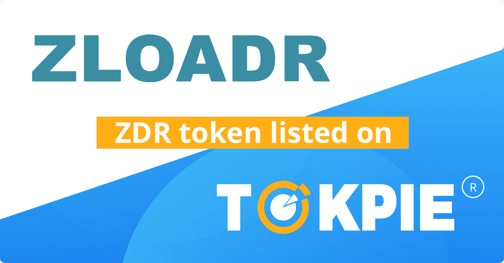 Zloadr Token (ZDR) Listed on Tokpie