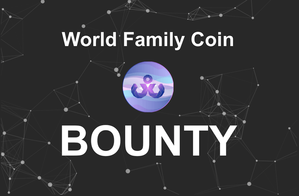 World Family Coin Bounty: WFC Tokens and Cash
